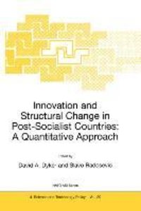 Innovation and Structural Change in Post-Socialist Countries: A