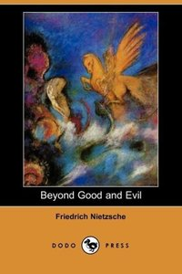Beyond Good and Evil (Dodo Press)