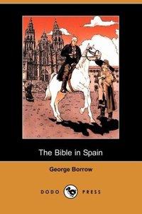 The Bible in Spain (Dodo Press)