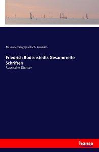 Friedrich Bodenstedts Gesammelte Schriften