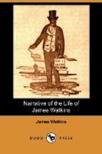 Narrative of the Life of James Watkins (Dodo Press)