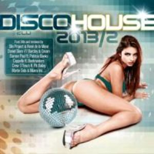 Disco House 2013-2: Groove Is In The Heart
