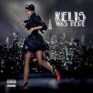 Kelis: Kelis Was Here