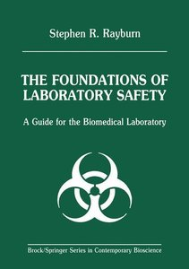 The Foundations of Laboratory Safety