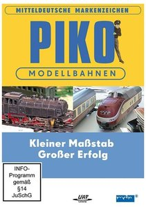 PIKO - Modellbahnen - Kleiner Maßstab - Großer Erfolg