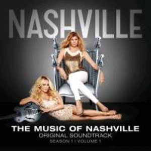 The Music of Nashville. Original Soundtrack