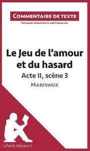 Le Jeu de l'amour et du hasard de Marivaux - Acte II, scène 3