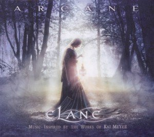 Arcane (Music inspired by the Works of Kai Meyer)