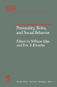 Personality, Roles, and Social Behavior