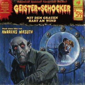 Geister-Schocker 54. Mit dem Grauen hart am Wind