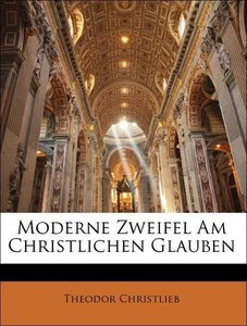 Moderne Zweifel Am Christlichen Glauben