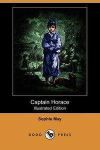 CAPTAIN HORACE (ILLUSTRATED ED