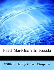Fred Markham in Russia