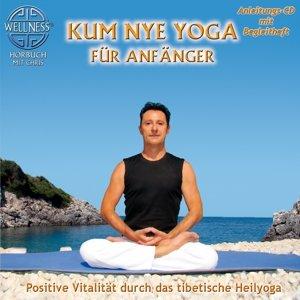 Kum Nye Yoga Für Anfänger