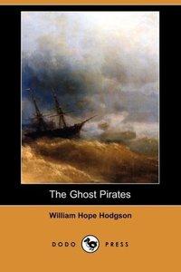 The Ghost Pirates (Dodo Press)
