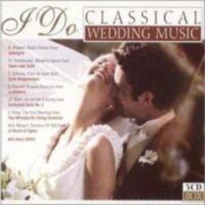 I Do Classical Wedding Music