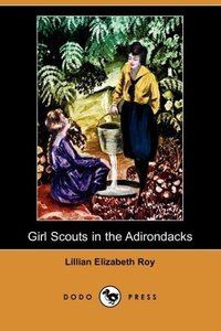 Girl Scouts in the Adirondacks (Dodo Press)