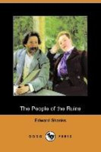 The People of the Ruins (Dodo Press)