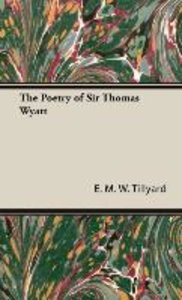 The Poetry of Sir Thomas Wyatt