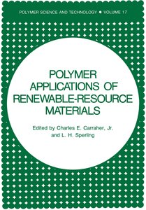Polymer Applications of Renewable-Resource Materials