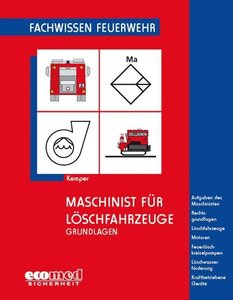 Maschinist für Löschfahrzeuge - Grundlagen
