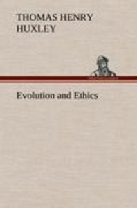 Evolution and Ethics