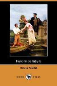 Histoire de Sibylle (Dodo Press)
