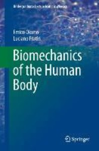 Biomechanics of the Human Body