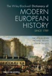 The Wiley-Blackwell Dictionary of Modern European History Since