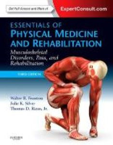 Essentials of Physical Medicine and Rehabilitation