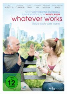 Whatever Works. Liebe sich wer kann