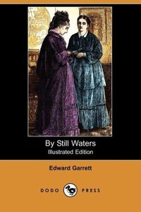 By Still Waters (Illustrated Edition) (Dodo Press)