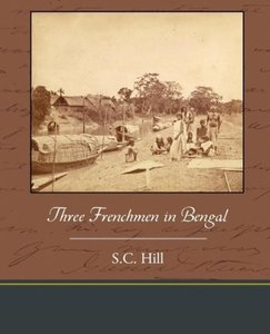 Three Frenchmen in Bengal