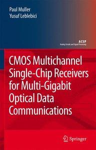 CMOS Multichannel Single-Chip Receivers for Multi-Gigabit Optica