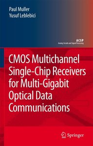 CMOS Multichannel Single-Chip Receivers for Multi-Gigabit Optica