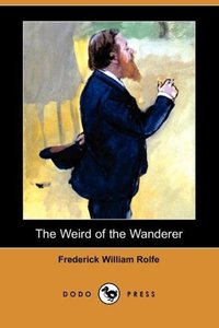 The Weird of the Wanderer (Dodo Press)