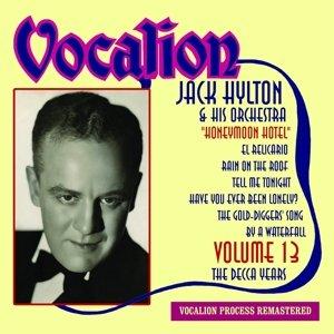 Vol.13-Decca Years/Honeymoon Hotel