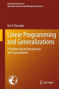 Linear Programming and Generalizations