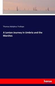 A Lenten Journey in Umbria and the Marches
