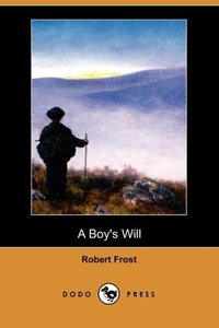 A Boy's Will (Dodo Press)