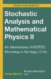 Stochastic Analysis and Mathematical Physics II