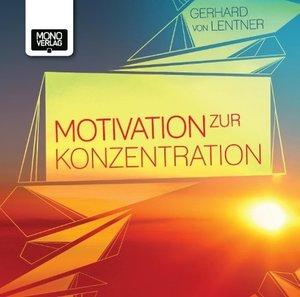 Motivation zur Konzentration