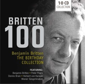 Benjamin Britten-Britten 100 Birthday Collection