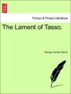 The Lament of Tasso. Third edition