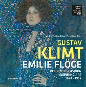 Emilie Flöge - Reform der Mode, Inspiration der Kunst