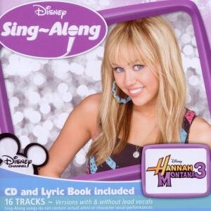 Hannah Montana: Disney's Sing-Along/Hannah Montana 3