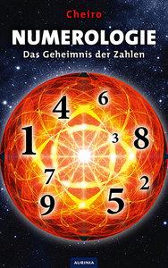 Numerologie - Das Geheimnis der Zahlen