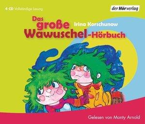 Das große Wawuschel-Hörbuch