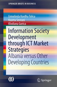 Information Society Development through ICT Market Strategies