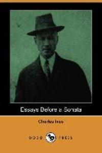 Essays Before a Sonata (Dodo Press)